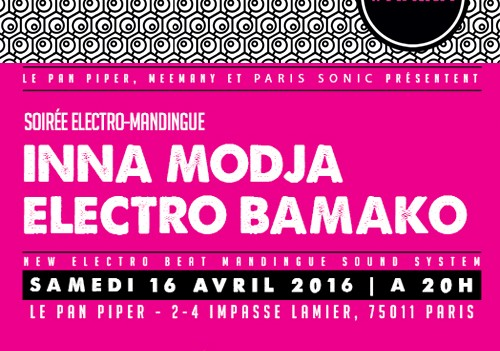 Soirée #AFRKN spéciale electro-mandingue avec Inna Modja et Electro Bamako